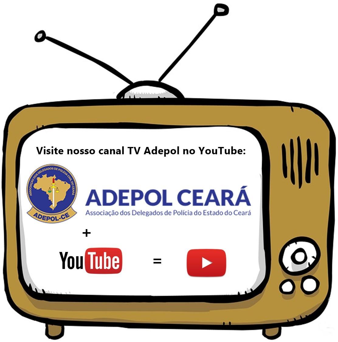 Visite nosso canal TV Adepol