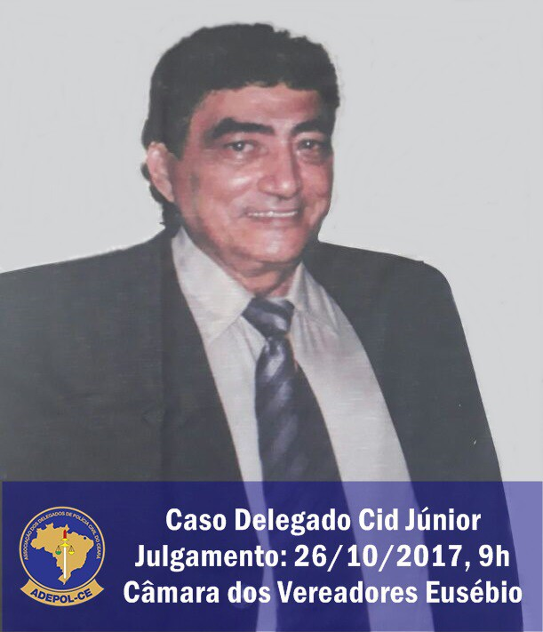 Adepol/CE convoca delegados para julgamento do caso Cid Júnior