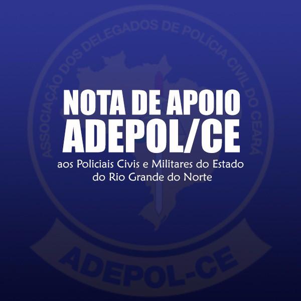 Nota de Apoio aos Policiais Civis e Militares do Estado do Rio Grande do Norte