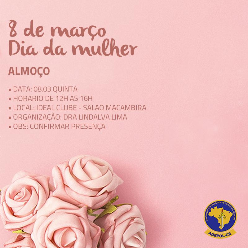 Adepol/Ce convida Delegadas associadas para almoço em homenagem ao Dia da Mulher
