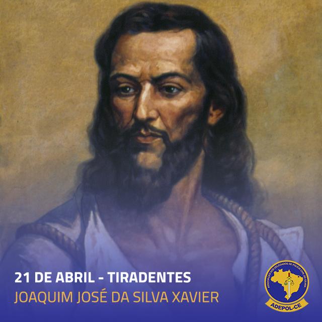 Dia de Tiradentes – Patrono Cívico do Brasil
