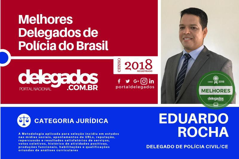 Delegado Eduardo Rocha é premiado pelo Portal Nacional dos Delegados