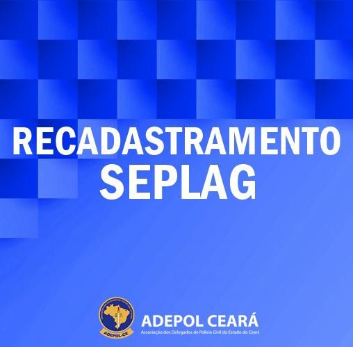 Recadastramento da Seplag será até 27 de fevereiro