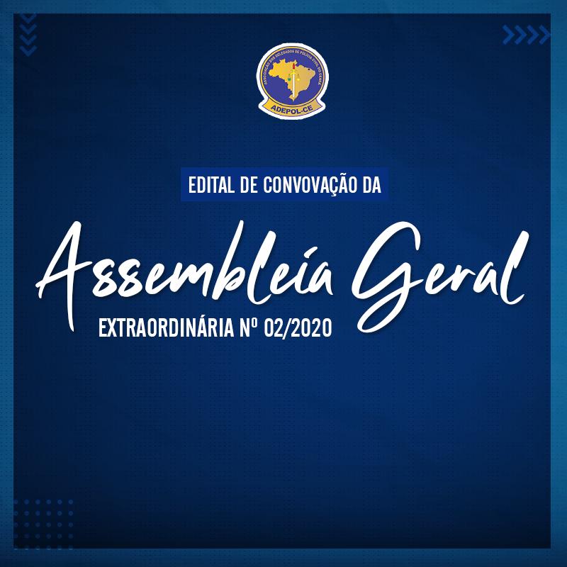 EDITAL DE CONVOCAÇÃO DA ASSEMBLEIA GERAL EXTRAORDINÁRIA Nº 02/2020